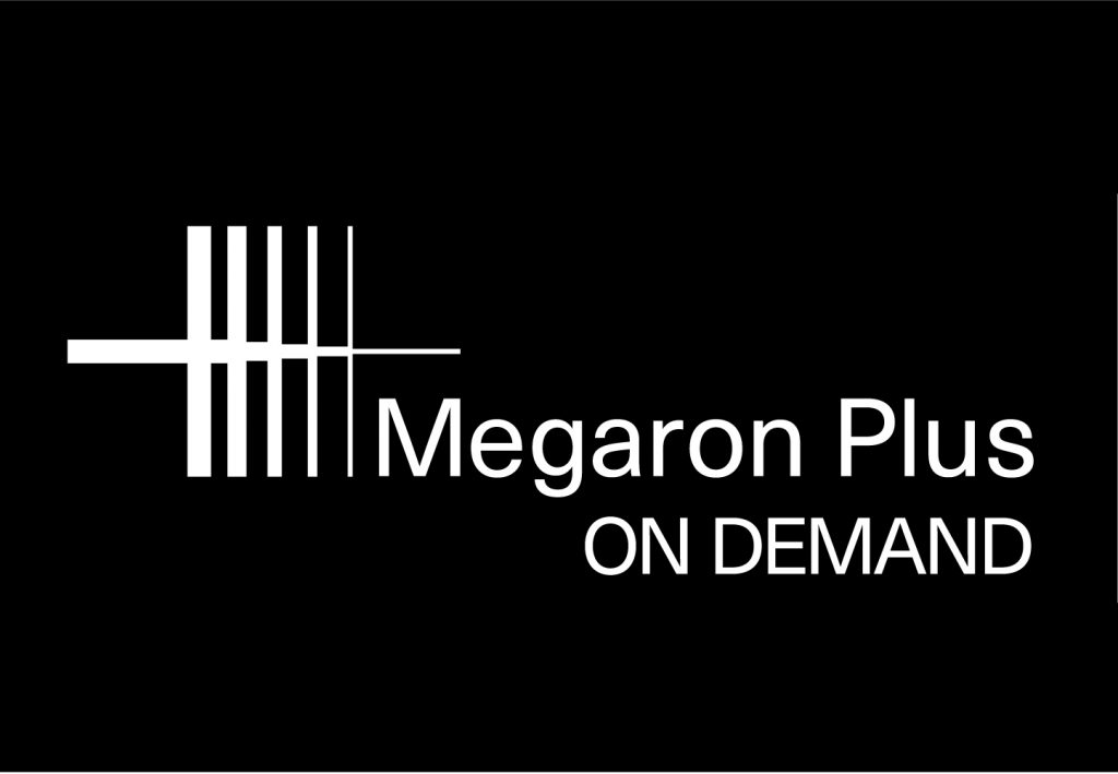 Megaron Plus On Demand